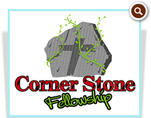 Corner Stone Fellowship