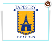 Tapestry Deacons